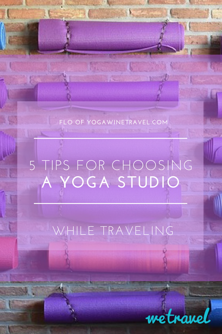 5 Tips For Choosing a Yoga Studio While Traveling