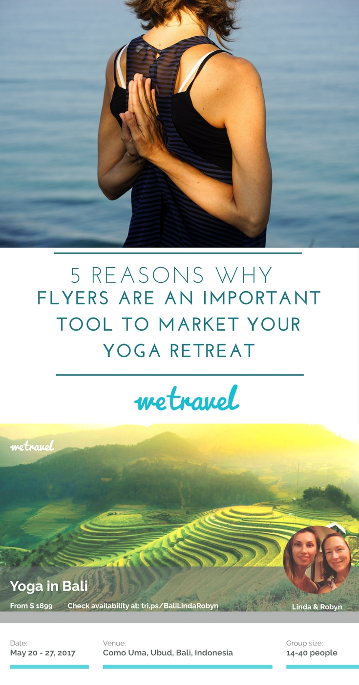 5 Reasons Why Flyers Are An Important Tool To Market Your Yoga Retreat