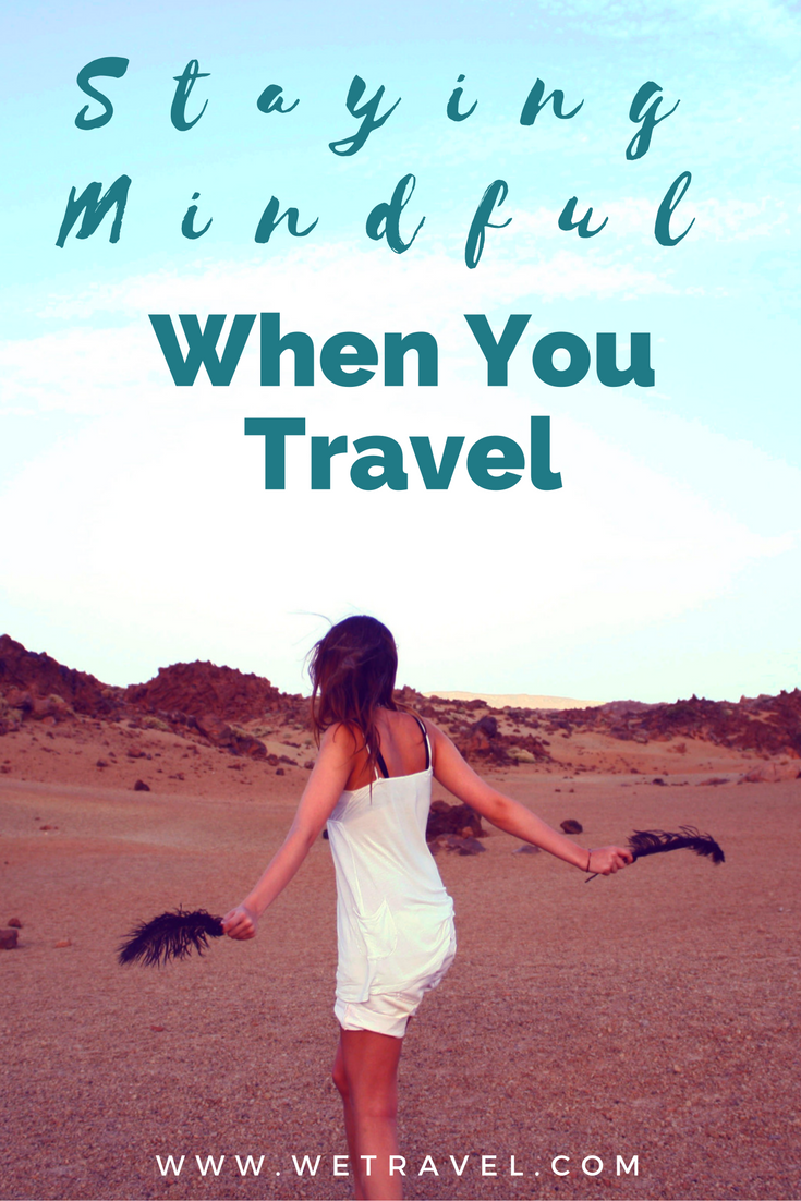 increase mindfulness when you travel