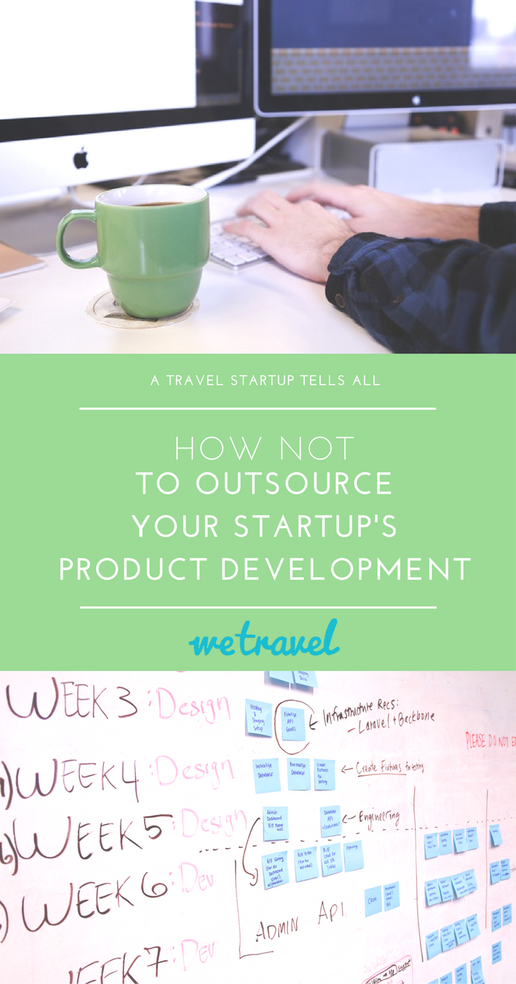 How NOT To Outsource Your Startup's Product Development